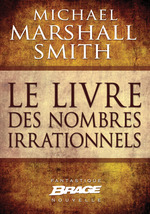 Vente EBooks : Le Livre des nombres irrationnels  - Michael Marshall Smith