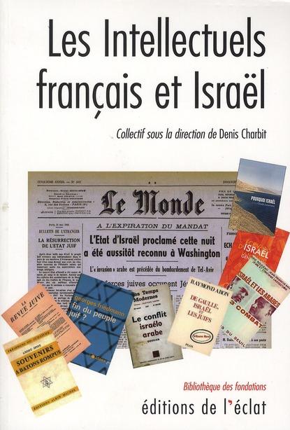 Les intellectuels francais et israel