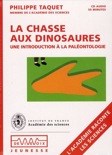 Les dinosaures ; une introduction à la paléonthologie