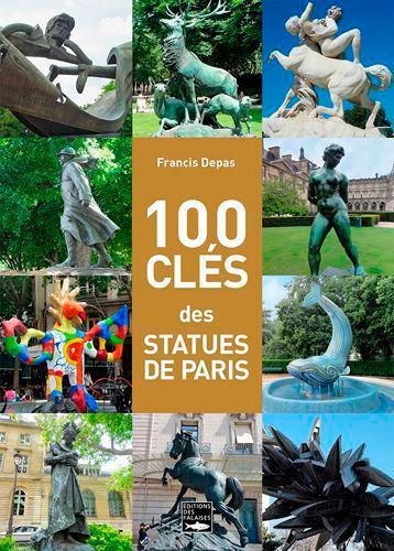 100 clés des statues de Paris