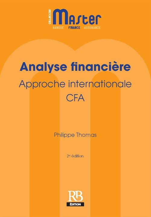 Analyse financiere. approche internationale - cfa