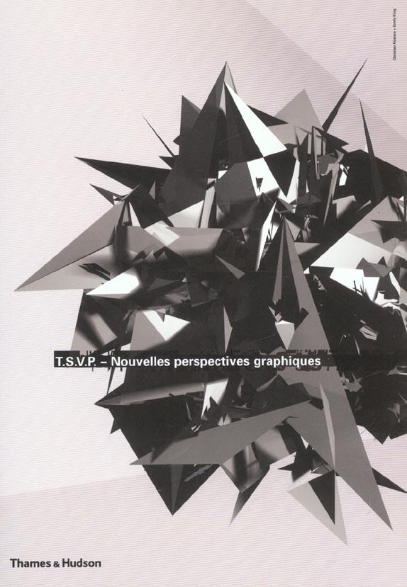 T.S.V.P. ;  nouvelles perspectives graphiques