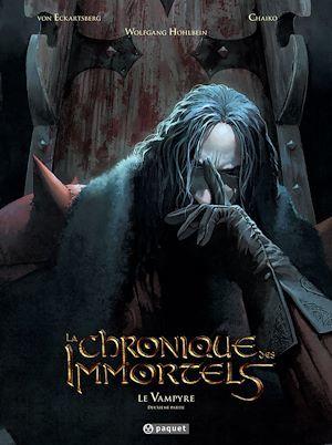 La chronique des immortels t.4 ; le vampyre t.2