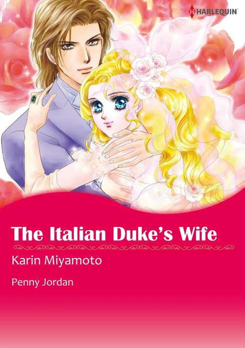 Harlequin Comics: The Italian Duke's Wife