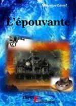 L'épouvante  - Maurice Level