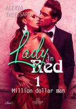 Lady in red t.1 : million dollar man
