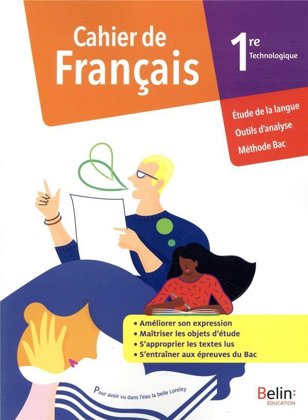 cahier de francais, 1ère technologique ; cahier élève (édition 2020)