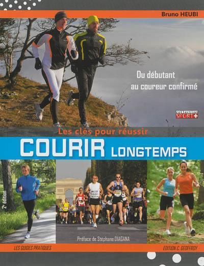 Courir Longtemps 2eme Edition