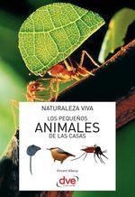 Los pequeños animales de las casas  - Vincent Albouy