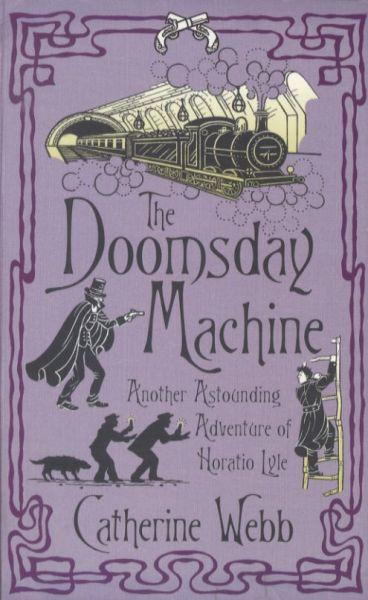 The Doomsday Machine ; Another Astounding Adventure of Horatio Lyle
