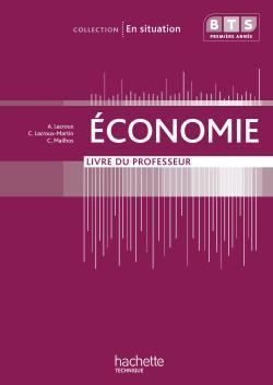 Economie, Bts 1re Annee, Livre Du Professeur, Ed. 2009
