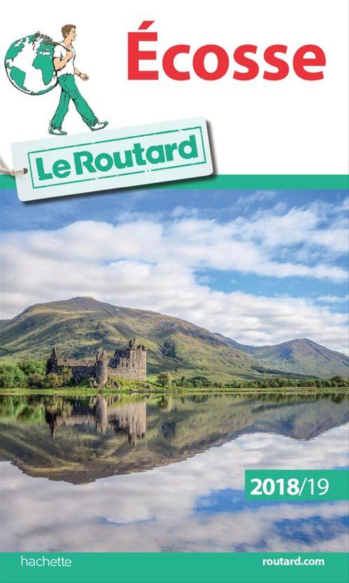 Guide du Routard ; Ecosse (édition 2018/2019)