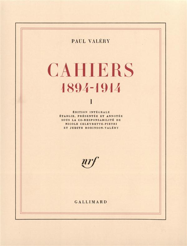 Cahiers (tome 1) - (1894-1914)