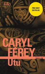 Vente EBooks : Utu. Un thriller chez les Maoris  - Caryl Férey