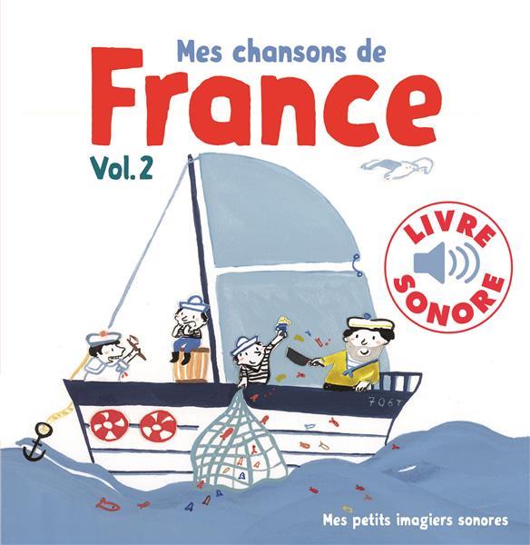 MES CHANSONS DE FRANCE, 2 - 6 CHANSONS, 6 IMAGES, 6 PUCES
