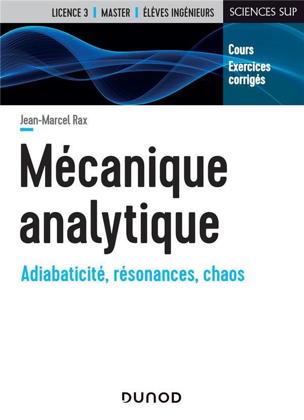 Mecanique Analytique ; Adiabaticite, Resonances, Chaos