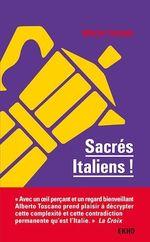 Vente Livre Numérique : Sacrés Italiens ! - 2e éd.  - Alberto Toscano