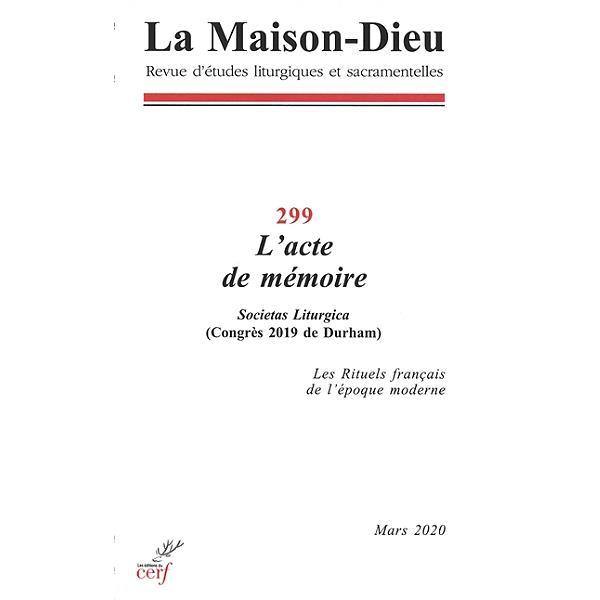 LA MAISON-DIEU - NUMERO 299 L'ACTE DE MEMOIRE