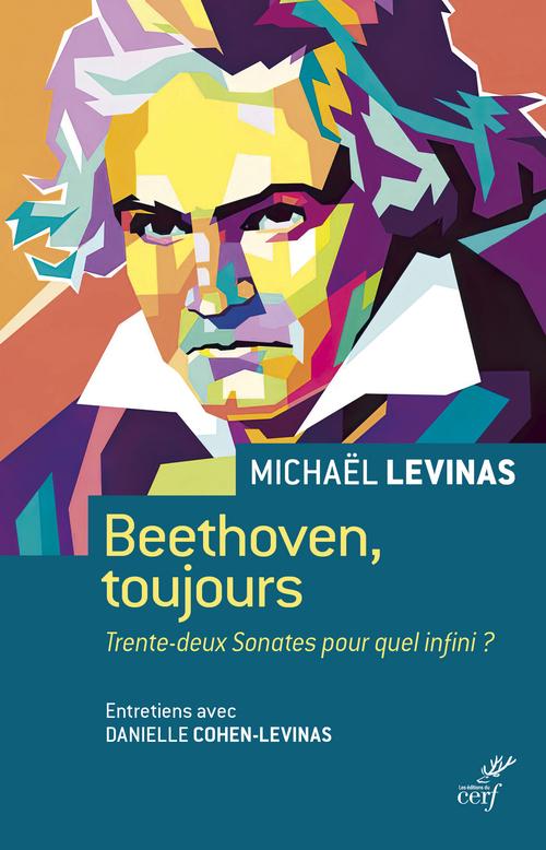Beethoven, toujours : trente-deux sonates pour quel infini ?