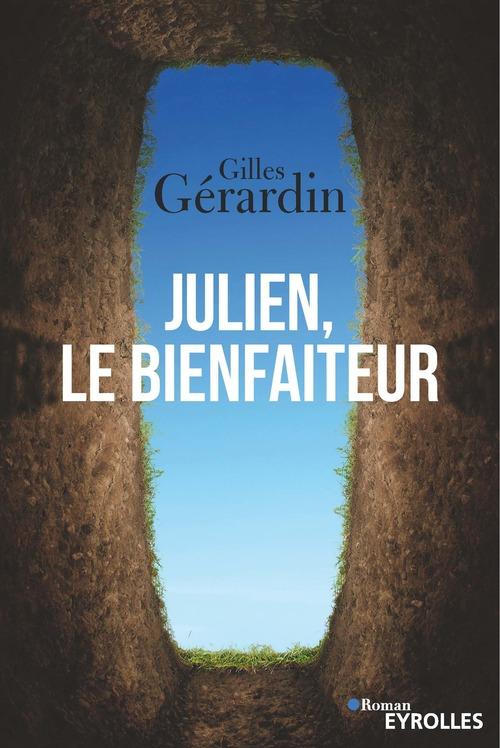 Julien, Le bienfaiteur