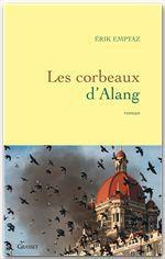 Les corbeaux d'Alang  - Erik Emptaz