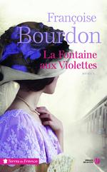 Vente EBooks : La Fontaine aux violettes  - Françoise Bourdon