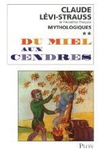 Mythologiques t.2 ; du miel aux cendres