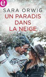 Vente EBooks : Un paradis dans la neige  - Sara Orwig
