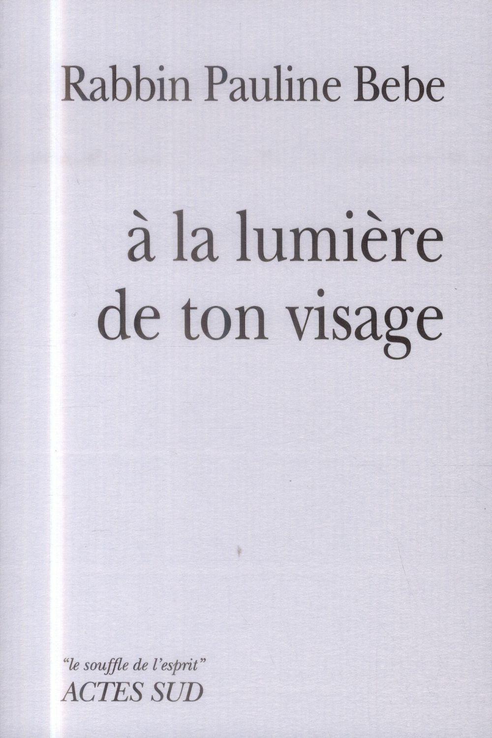 A La Lumiere De Ton Visage
