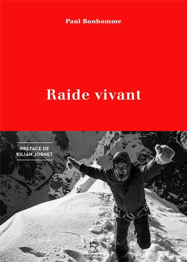RAIDE VIVANT BONHOMME, PAUL