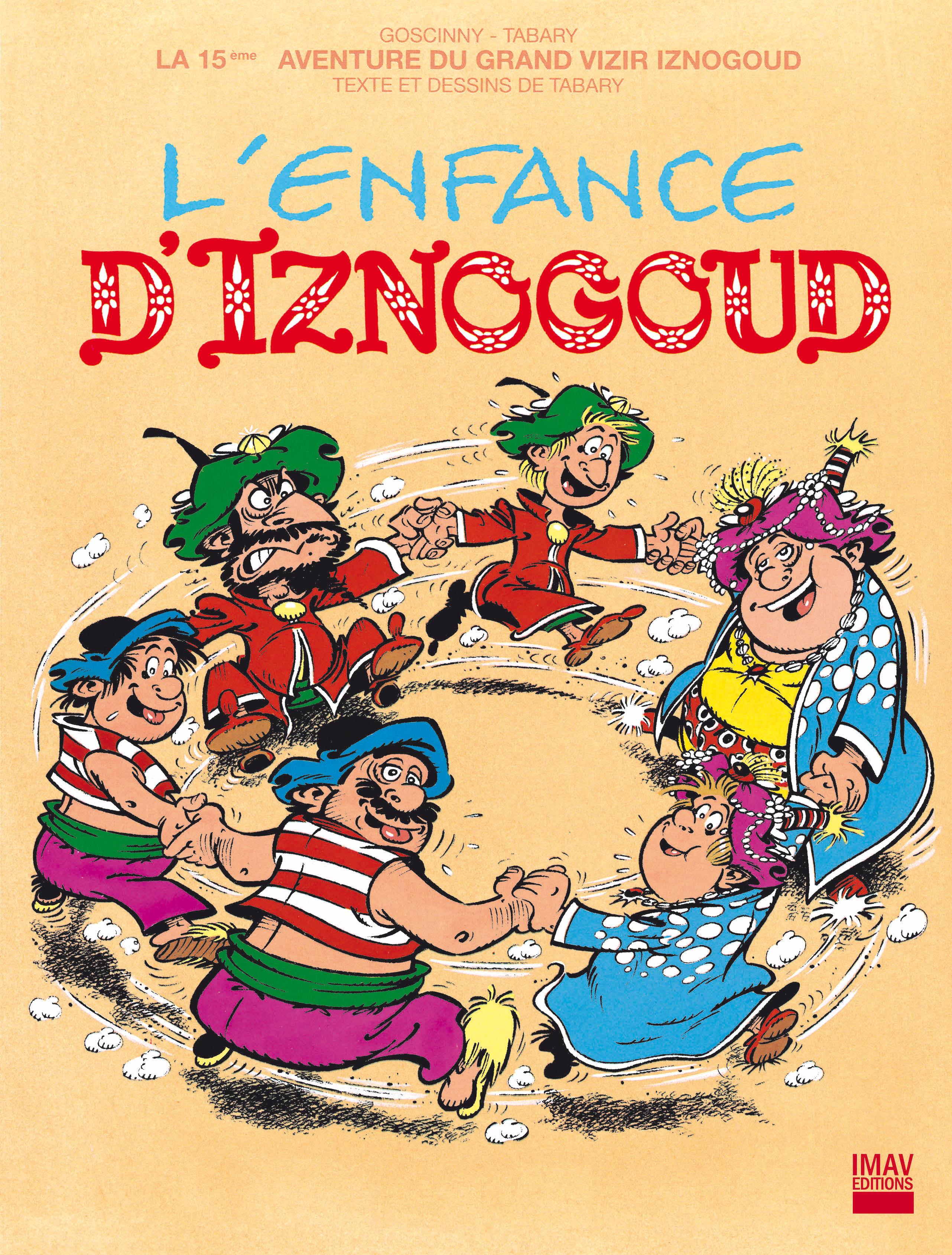 Iznogoud T.15 ; l'enfance d'Iznogoud
