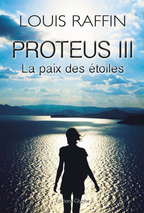 Proteus iii la paix des etoiles