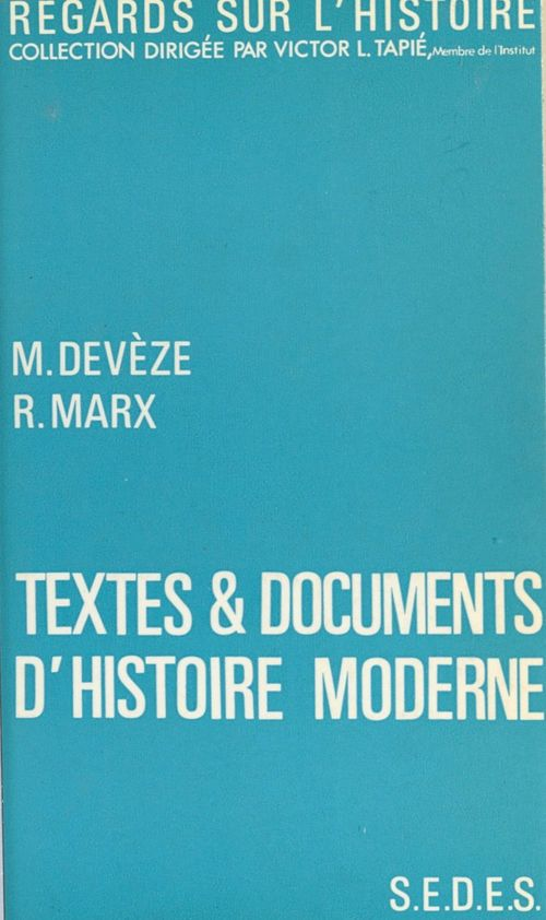 Textes et documents d'histoire moderne
