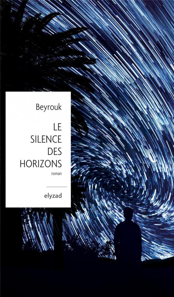 Le silence des horizons