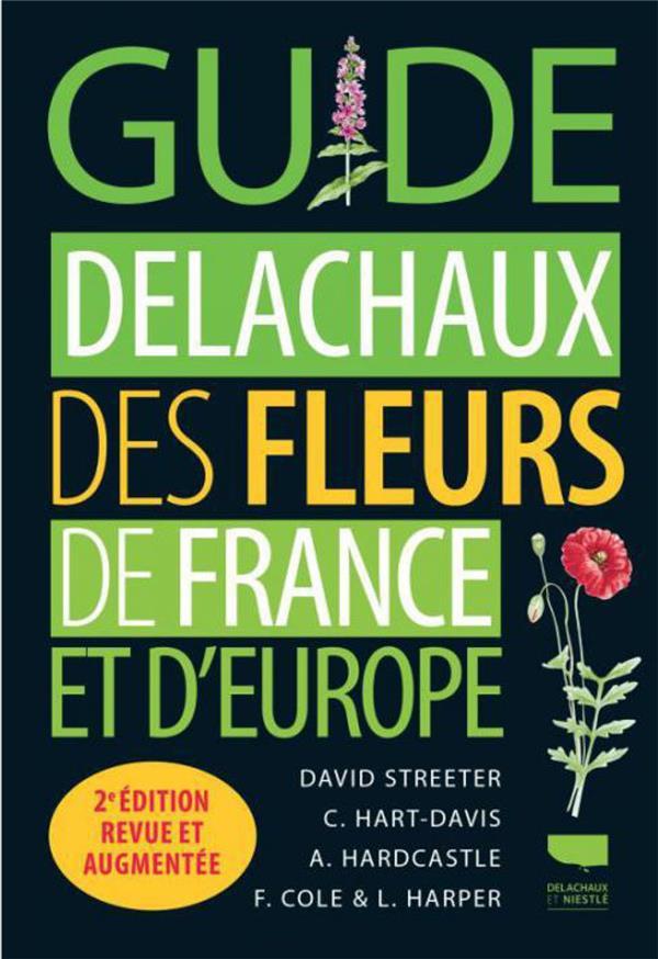 Guide Delachaux des fleurs de France et d'Europe (2e édition)