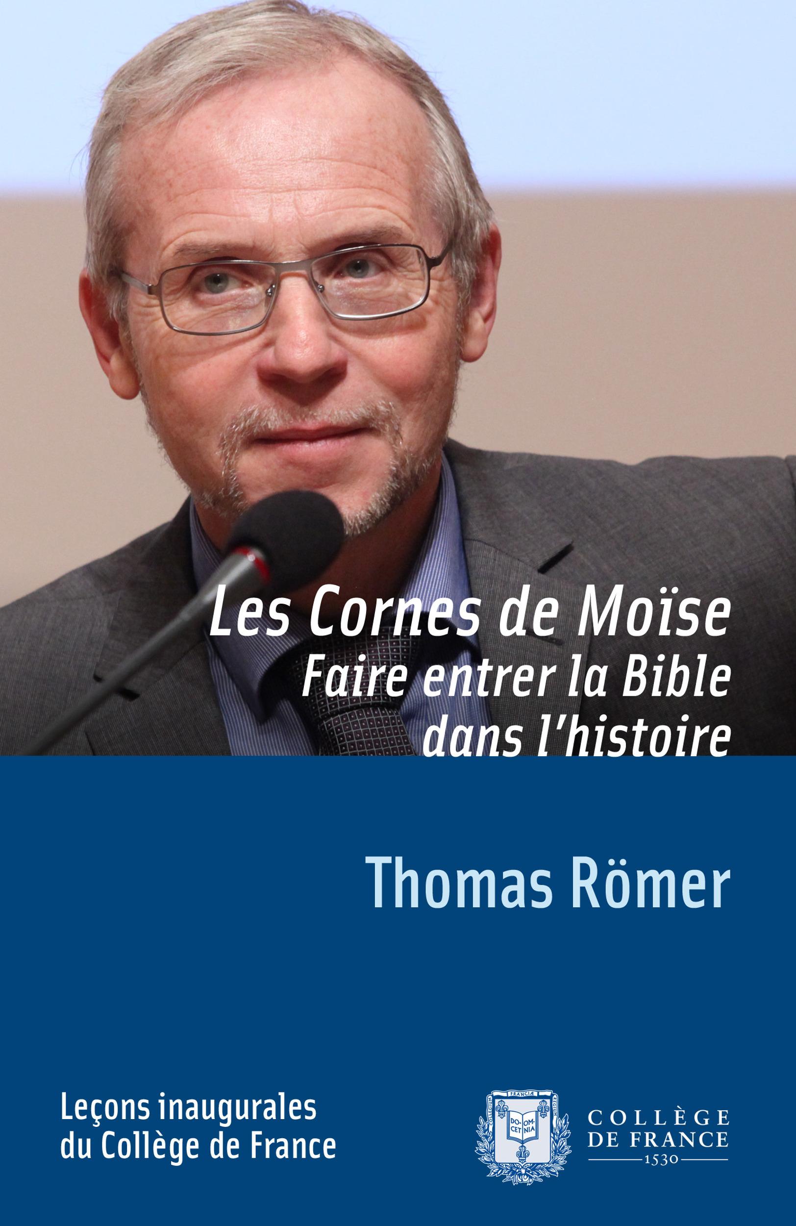 Les cornes de Moïse ; faire entrer la Bible dans l'histoire