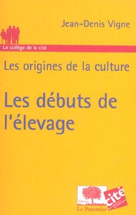 Debuts De L'Elevage