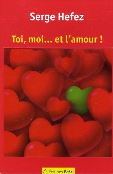 Toi, moi... et l'amour !