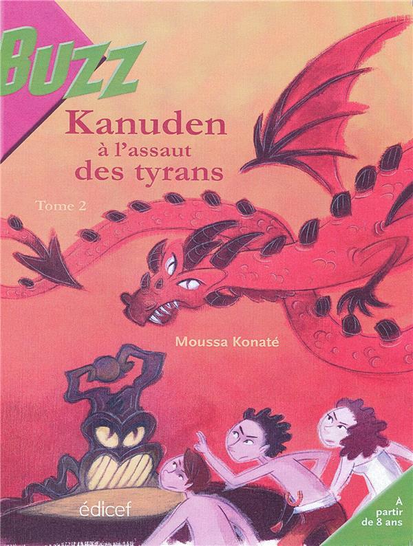 Kanuden t.2 ; à l'assaut des tyrans