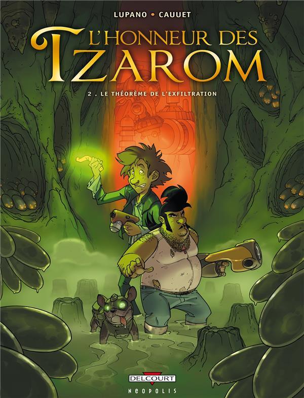 L'honneur des Tzarom T.2 ; le théorème de l'exfiltration