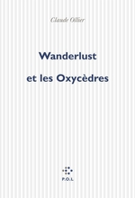 Vente Livre Numérique : Wanderlust et les Oxycèdres  - Claude OLLIER