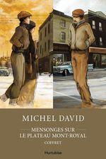 Vente EBooks : Mensonges sur le Plateau Mont-Royal - Coffret  - Michel David