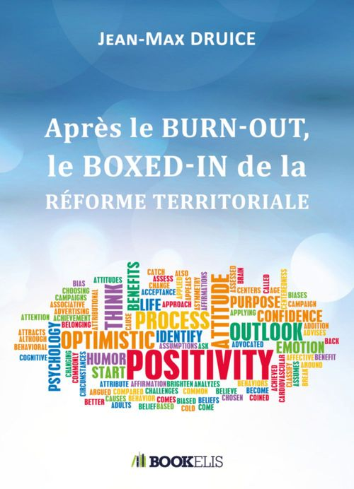 APRÈS LE BURN-OUT, LE BOXED-IN DE LA RÉFORME TERRITORIALE