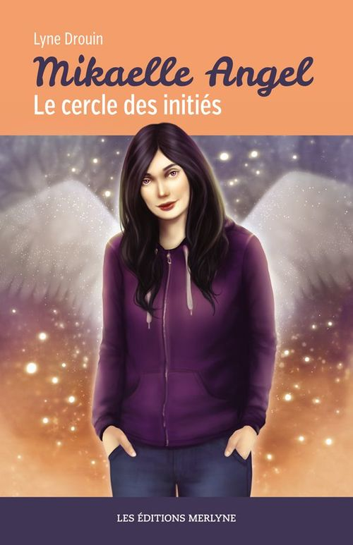 Mikaelle Angel - Le cercle des initiés
