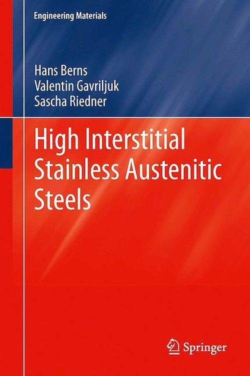 High Interstitial Stainless Austenitic Steels