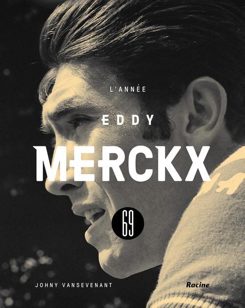 1969 - L'année Eddy Merckx