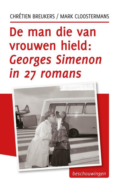 De man die van vrouwen hield, Georges Simenon in 27 romans
