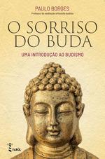 O Sorriso do Buda  - João Borges - Paulo Borges