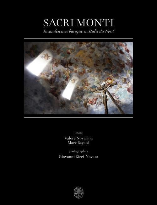 Sacri monti ; incandescence baroque en Italie du nord