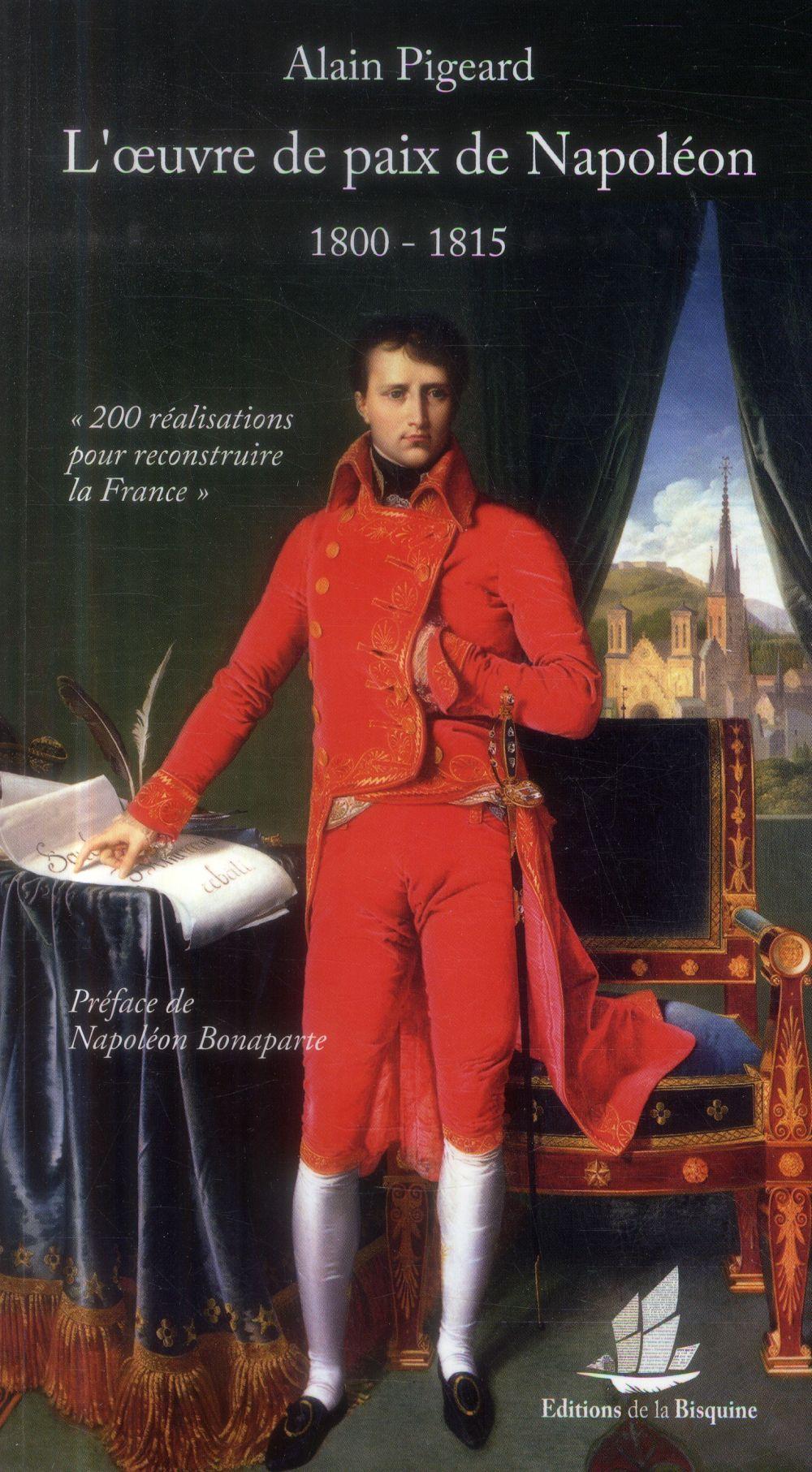 L'oeuvre de paix de Napoléon ; 1800-1815